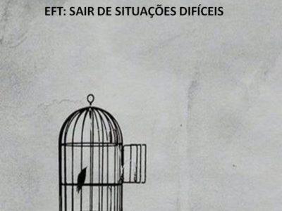 EFT: para sair de situações difíceis