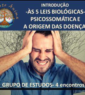 INGRESSO: GRUPO DE ESTUDOS DE PSICOSSOMÁTICA (introdução às 5 leis biológicas)